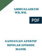 gangguan afektif hbipolar episode manik2.ppt