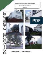 Projeto Educativo Quadriénio 10/14