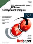 Advanced POWER Virtualization on IBM System p Virtual IO Server Deployment Examples---redp4224