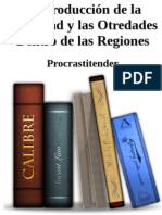 La Producción de la Alteridad y las Otredades Dentro de las Regiones
