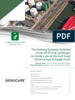 The Evolving Domestic & Global  Crude Oil Pricing Landscape