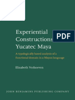 Elisabeth Verhoeven Experiential Constructions in Yucatec Maya a Typologically Based Analysis of a Functional Domain in a Mayan Language Studies in Language Companion S
