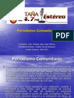 Periodismo Comunitario en Radio y Tv 1
