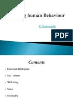 Shaping Human Behaviour
