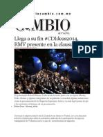 08-11-2014 Diario Matutino Cambio de Puebla - Llega a Su Fin #CDIdeas2014, RMV Presente en La Clausura