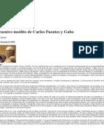 El Encuentro Insólito Entre Fuentes y Gabo