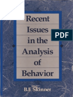 Skinner, B. F. (1989). Recent Issues in the Analysis of Behavior