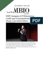 06-11-2014 Diario Matutino Cambio de Puebla - RMV Inaugura #CDIdeas2014; Confía Que El Pensamiento Crítico Abone a Un Mejor Futuro