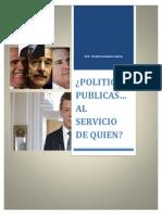 Políticas Públicas Al Servicio de Quien