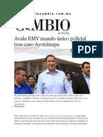 05-11-2014 Diario Matutino Cambio de Puebla - Avala RMV Mando Único Policial Tras Caso Ayotzinapa