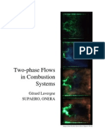 Two phase flow in combustion system