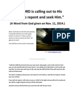 """The LORD is calling out to His people to repent and seek Him."" (A Word from God given on Nov. 11, 2014)"