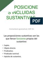 Proposiciones incluidas Sustantivas