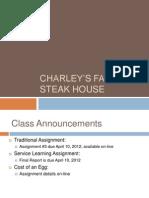 BSAD 322Charley Family Steak House (1).ppt