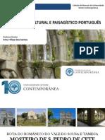 PATRIMÓNIO CULTURAL -Mosteiro de S. Pedro de Cete - Rota Do Românico - Artur Filipe Dos Santos - Universidade Sénior Contemporânea