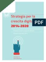 Strategia Per La Crescita Digitale 2014-2020 - Presidenza Del Consiglio Dei Ministri - Roma 6 Novembre 2014