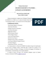 Basarab Nicolescu, Colloque International A LA CONFLUENCE DE DEUX CULTURES –  LUPASCO AUJOURD'HUI