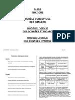 Guide Pratique de MCD, Du Modèle Logique Des Données Standard, Et Du Modèle Logique Des Données Optimisées