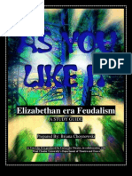 Elizabethan Era Feudalism -- Dramaturgy -- As You Like It
