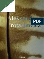 Artur Rodziewicz, Aleksander Protasiewicz