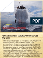 HUHATE (Pole and Line)