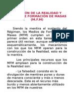 Creación de La Realidad y Medios de Formación de Masas (m.f.m)
