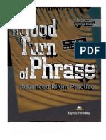 A Good Turn of Phrase Advance Idiom Practice