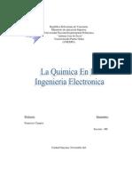 La Química En La Ingeniería Electrónica