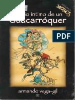 Armando Vega-Gil - Diario Íntimo de Un Guacarróquer