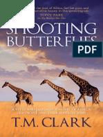 Shooting Butterflies by T.M. Clark - Chapter Sampler