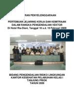 Laporan Pertemuan  Jejaring  Kerja  dan  Kemitraan  Dalam  Rangka Pengendalian  Vektor Tahun 2009