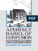 A Perfect Babel of Confusion- Dutch Religion and English Culture in the Middle Colonies - Randall Herbert Balmer