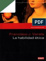 La Habilidad ética - Francisco Varela- 145p..PDF