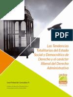 Tendencias Totalitarias Del Edo Social y Democrático de Derecho Administrativo 1