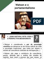 Watson Behaviorismo 110513202144 Phpapp02