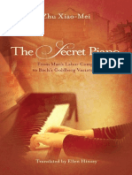 Zhu Xiao Mei - The Secret Piano, From Mao's Labor Camps to Bach's Goldberg Variations