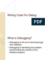 Writing Code for Debug