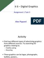 task 3 assign 1 - new unit 6  digital graphics - alex pippard