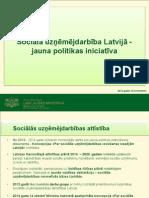 Labklājības ministrija. Sociālā uzņēmējdarbība Latvijā - jauna politikas iniciatīva