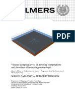 Chalmers - Viscous Damping Levels in Mooring Computations and the Effect of Increasing Water Depth