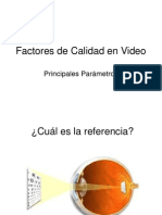 Factores de Calidad en Video