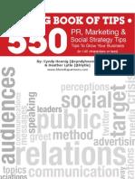 550 PR, Marketing & Social Strategy Tips