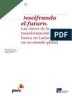 Descifrando el futuro. Las claves de la transformación de la banca en Latinoamérica en un mundo global