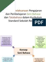 Langkah Pelaksanaan Pengajaran Dan Pembelajaran Seni Bahasa Dan