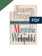 Ksawery Pruszyński - Margrabia Wielopolski - 1957 (zorg)