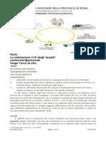 La valutazione LCA degli impatti ambientali  potenziali lungo l'arco di vita
