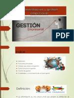 Administragestion ción y Gestión Empresarial