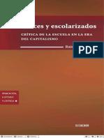 Felices y Escolarizados Critica de La Escuela en La Era Del Capitalismo Raimundo Cuesta