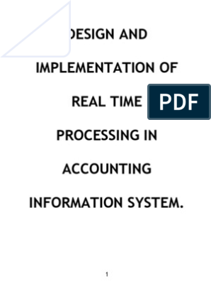 Design And Implementation Of Real Processing In Accounting Information System Real Time Computing Database Transaction
