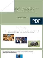 comportamiento elástico y Viscoelástico Biológicos Duros